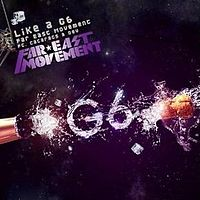 Обложка сингла «Like a G6» (Far East Movement при участии Cataracs and Dev, 2010)