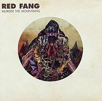 Обложка альбома Red Fang «Murder the Mountains» (2011)