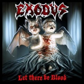 Обложка альбома Exodus «Let there be Blood» (2008)