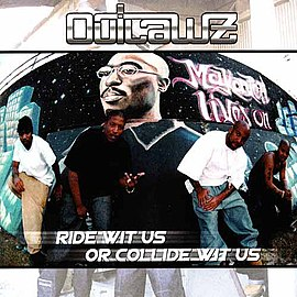 Обложка альбома Outlawz «Ride wit Us or Collide wit Us» (2000)