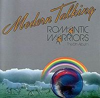 Обложка альбома Modern Talking «Romantic Warriors» (1987)
