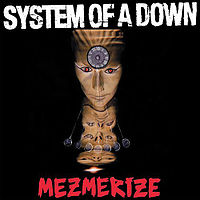 Обложка альбома System of a Down «Mezmerize» (2005)