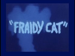 Volume4-fraidy-cat.jpg