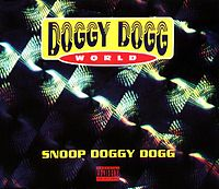 Обложка сингла «Doggy Dogg World» (Snoop Doggy Dogg при участии Tha Dogg Pound и The Dramatics, )