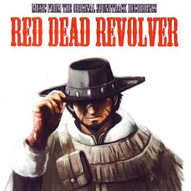 Обложка альбома «Red Dead Revolver (Music From The Original Soundtrack Recordings)» ()