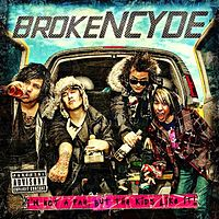 Обложка альбома Brokencyde «I'm Not a Fan, But the Kids Like It!» (2009)