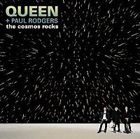 Обложка альбома Queen + Paul Rodgers «The Cosmos Rocks» (2008)