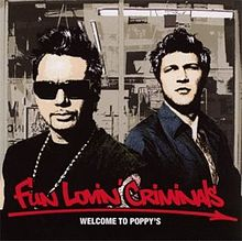Обложка альбома Fun Lovin' Criminals «Welcome to Poppy's» (2003)