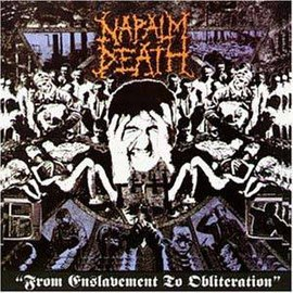 Обложка альбома Napalm Death «From Enslavement to Obliteration» (1988)