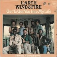Обложка сингла «Got to Get You into My Life» (Earth, Wind & Fire, 1978)