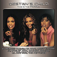 Обложка альбома Destiny's Child «This Is the Remix» (2002)
