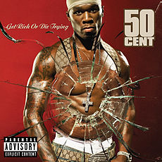 Обложка альбома 50 Cent «Get Rich or Die Tryin'» (2003)