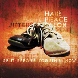 Обложка альбома Hair Peace Salon, Jitters «Split Before, Together Now» (2007)