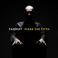 Обложка альбома Taproot «Plead the Fifth» (2010)