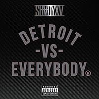 "Обложка сингла «Detroit Vs. Everybody» (Эминема при участии Royce da 5'9"", Big Sean, Дэнни Брауна, Dej Loaf и Trick-Trick, )"