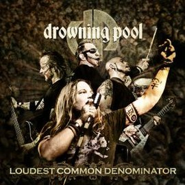 Обложка альбома Drowning Pool «Loudest Common Denominator» (2009)