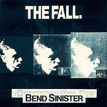 Обложка альбома The Fall «Bend Sinister» (1986)