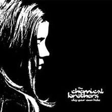 Обложка альбома Chemical Brothers «Dig Your Own Hole» (1997)