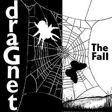 Обложка альбома The Fall «Dragnet» (1979)