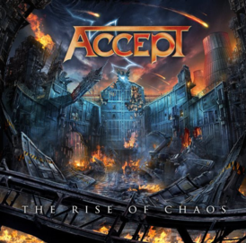 Обложка альбома Accept «The Rise of Chaos» (2017)
