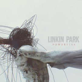 Обложка сингла Linkin Park «Powerless» (2012)