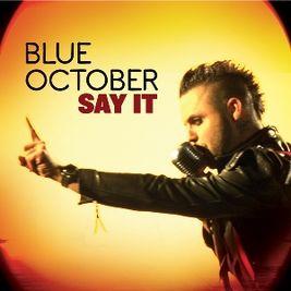 Blue october-say it скачать