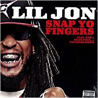 Обложка сингла «Snap Yo Fingers» (Lil Jon & the East Side Boyz, 2006)