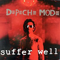 Обложка сингла «Suffer Well» (Depeche Mode, 2006)