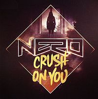Обложка сингла «Crush on You» (Nero, 2011)