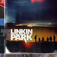 Обложка сингла «Shadow of the Day» (Linkin Park, 2007)