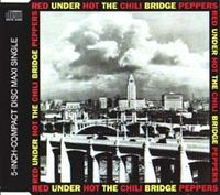 Обложка сингла «Under the Bridge» (Red Hot Chili Peppers, 1992)