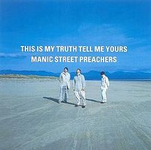 Обложка альбома Manic Street Preachers «This Is My Truth Tell Me Yours» (1998)