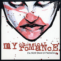 Обложка сингла «I'm Not Okay (I Promise)» (My Chemical Romance, 2004)