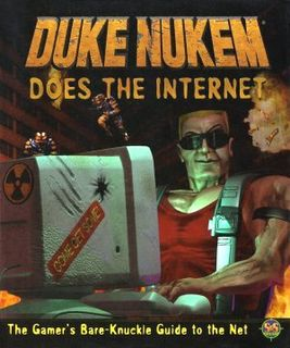 Duke Nukem does the Internet.jpg