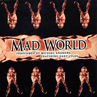 Обложка сингла «Mad World» (Майкла Эндрюса совместно с Гарри Джулсем, {{{Год}}})