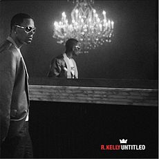 Обложка альбома R. Kelly «Untitled» (2009)