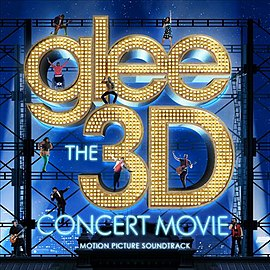 Обложка альбома телесериала «Хор» «Glee: The 3D Concert Movie (Motion Picture Soundtrack)» (2011)