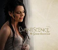 Обложка сингла «Good Enough» (Evanescence, 2007)