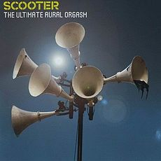 Обложка альбома Scooter «The Ultimate Aural Orgasm» (2007)