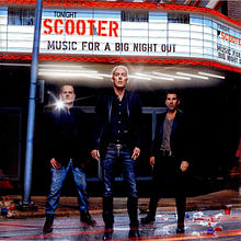 Обложка альбома Scooter «Music for a Big Night Out» (2012)