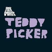 Обложка сингла «Teddy Picker» (Arctic Monkeys, (2007))