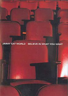 Обложка альбома Jimmy Eat World «Believe in What You Want» (2004)