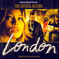Обложка альбома The Crystal Method «London (Original Motion Picture Soundtrack)» (2006)