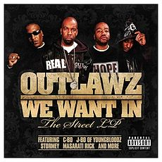 Обложка альбома Outlawz «We Want In: The Street LP» (2008)