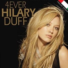 4ever Hilary Duff — Википедия хилари дафф википедия