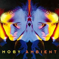 Обложка альбома Moby «Ambient» (1993)