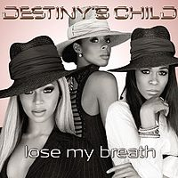 Обложка сингла «Lose My Breath» (Destiny's Child, 2004)