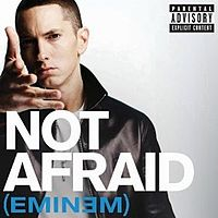 Обложка сингла «Not Afraid» (Эминема, 2010)