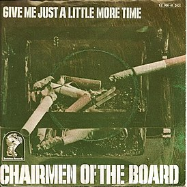 Обложка сингла Chairmen of the Board «Give Me Just a Little More Time» (1970)