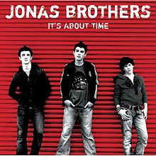 Обложка альбома Jonas Brothers «It's About Time» (2006)